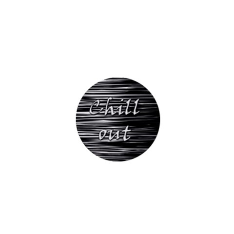 Black an white  Chill out  1  Mini Magnets