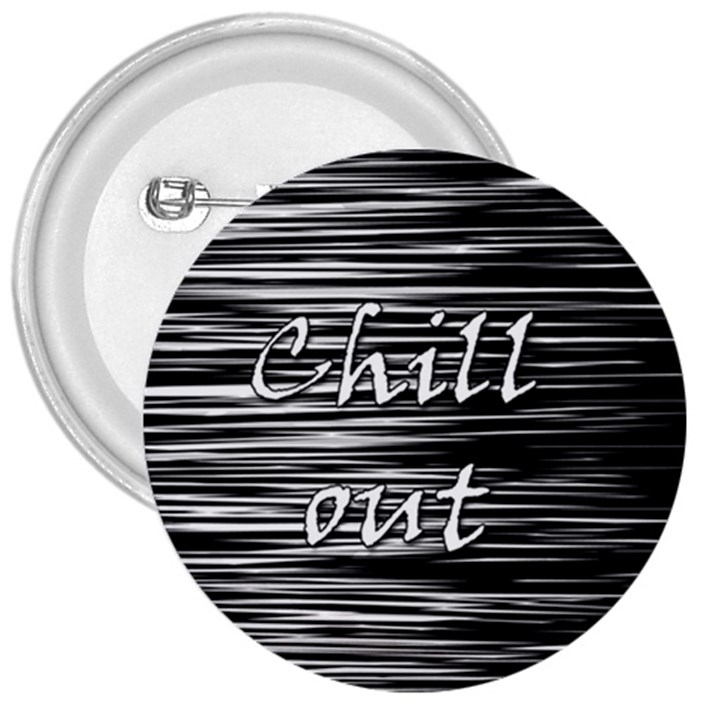 Black an white  Chill out  3  Buttons