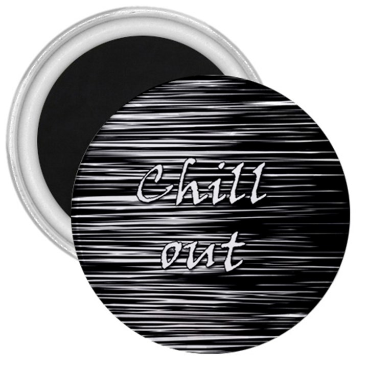 Black an white  Chill out  3  Magnets