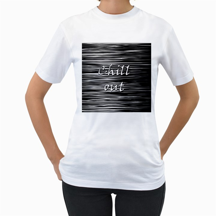 Black an white  Chill out  Women s T-Shirt (White) (Two Sided)