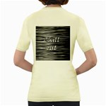 Black an white  Chill out  Women s Yellow T-Shirt Back