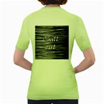 Black an white  Chill out  Women s Green T-Shirt Back