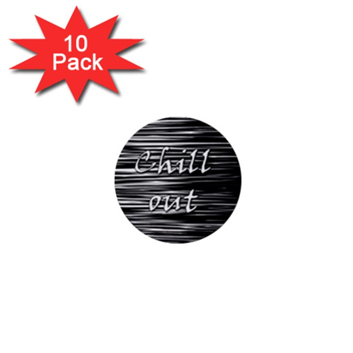 Black an white  Chill out  1  Mini Buttons (10 pack)
