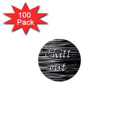 Black an white  Chill out  1  Mini Magnets (100 pack)