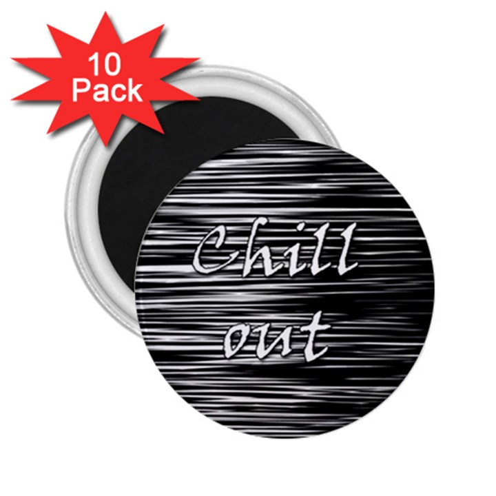 Black an white  Chill out  2.25  Magnets (10 pack)