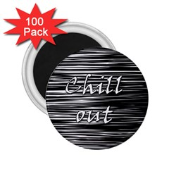 Black An White  chill Out  2 25  Magnets (100 Pack)
