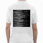 Black an white  Chill out  Golf Shirts Back