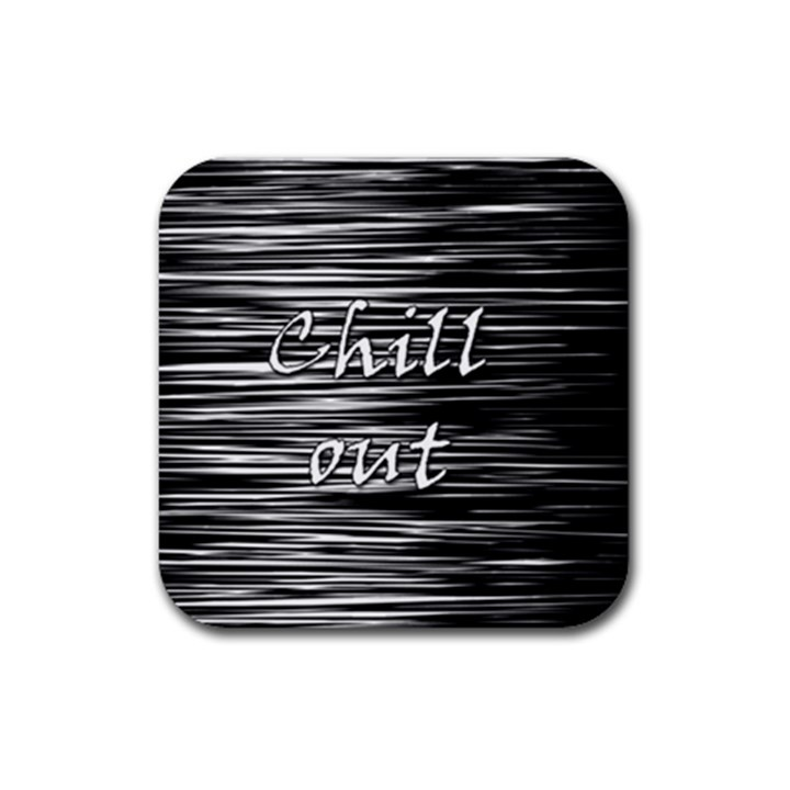Black an white  Chill out  Rubber Square Coaster (4 pack)