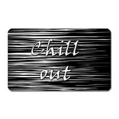 Black An White  chill Out  Magnet (rectangular)