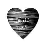 Black an white  Chill out  Heart Magnet Front