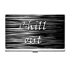 Black an white  Chill out  Business Card Holders