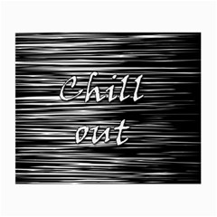Black an white  Chill out  Small Glasses Cloth