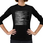 Black an white  Chill out  Women s Long Sleeve Dark T-Shirts Front