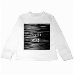Black An White  chill Out  Kids Long Sleeve T Shirts