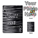 Black an white  Chill out  Playing Cards 54 Designs  Front - Spade3