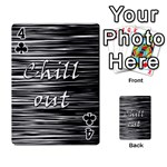 Black an white  Chill out  Playing Cards 54 Designs  Front - Club4