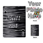 Black an white  Chill out  Playing Cards 54 Designs  Front - Spade9