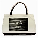 Black an white  Chill out  Basic Tote Bag Front