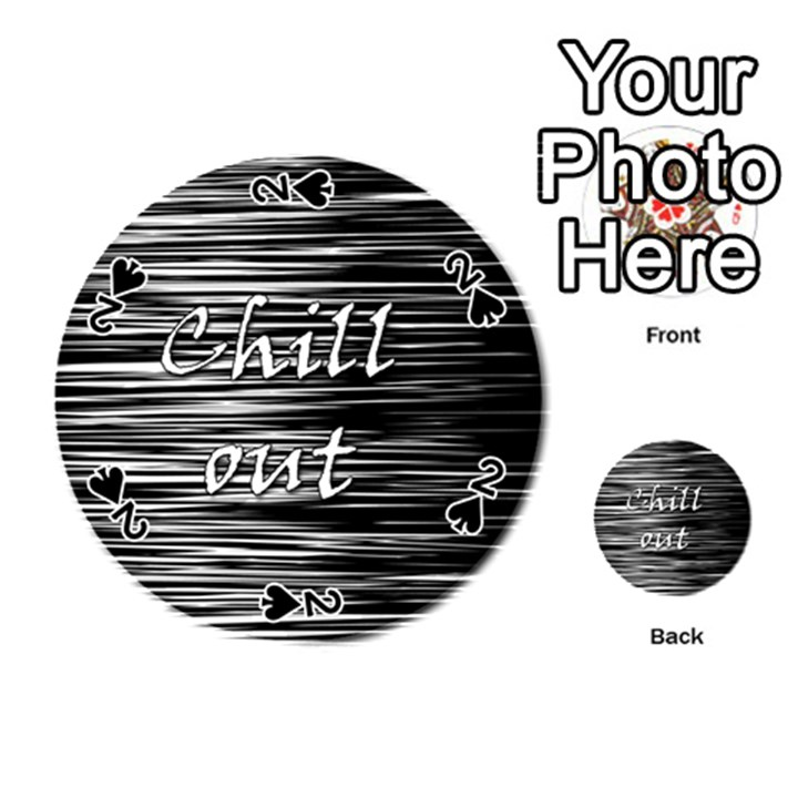 Black an white  Chill out  Playing Cards 54 (Round)