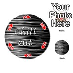 Black an white  Chill out  Playing Cards 54 (Round)  Front - HeartK