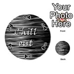 Black an white  Chill out  Playing Cards 54 (Round)  Front - Club9