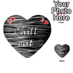 Black an white  Chill out  Playing Cards 54 (Heart)  Front - Heart2