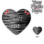 Black an white  Chill out  Playing Cards 54 (Heart)  Front - Heart8