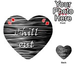 Black an white  Chill out  Playing Cards 54 (Heart)  Front - Diamond6