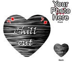 Black an white  Chill out  Playing Cards 54 (Heart)  Front - Diamond7