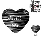 Black an white  Chill out  Playing Cards 54 (Heart)  Front - Club3