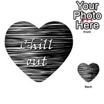 Black an white  Chill out  Playing Cards 54 (Heart)  Back