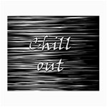 Black an white  Chill out  Small Glasses Cloth (2-Side) Back