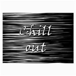 Black an white  Chill out  Large Glasses Cloth (2-Side) Front