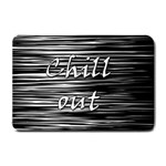 Black an white  Chill out  Small Doormat  24 x16 Door Mat - 1