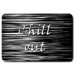 Black an white  Chill out  Large Doormat  30 x20 Door Mat - 1