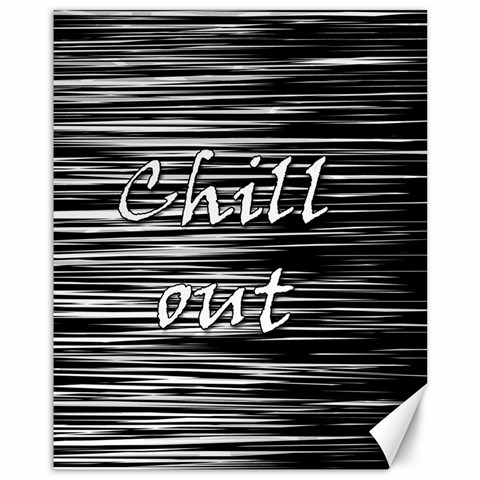 Black an white  Chill out  Canvas 11  x 14