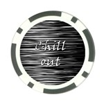 Black an white  Chill out  Poker Chip Card Guards Back