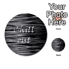 Black An White  chill Out  Multi Purpose Cards (round)