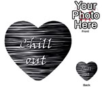 Black an white  Chill out  Multi-purpose Cards (Heart)  Front 4
