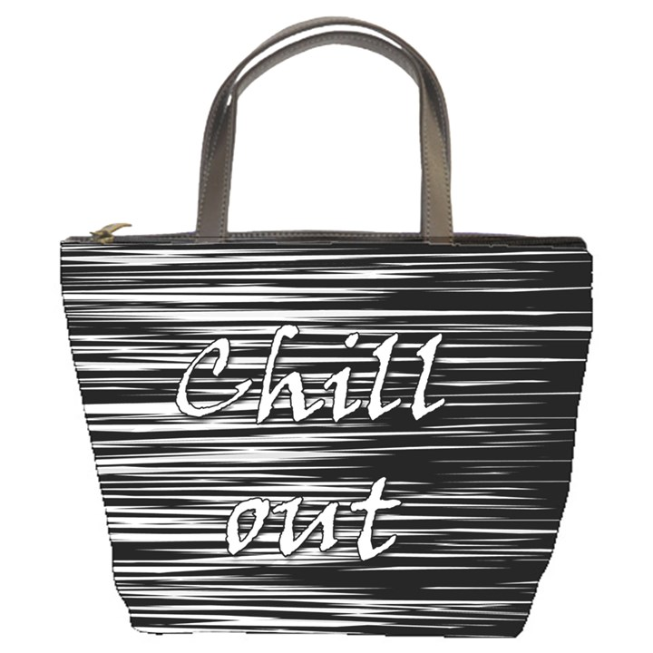 Black an white  Chill out  Bucket Bags