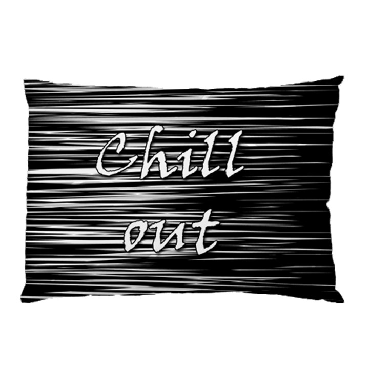 Black an white  Chill out  Pillow Case