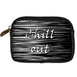 Black an white  Chill out  Digital Camera Cases Front