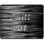 Black an white  Chill out  Fleece Blanket (Medium)  60 x50 Blanket Front