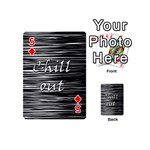 Black an white  Chill out  Playing Cards 54 (Mini)  Front - Diamond5