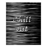 Black an white  Chill out  Shower Curtain 60  x 72  (Medium)  54.25 x65.71 Curtain