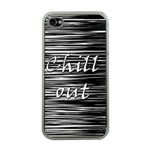 Black an white  Chill out  Apple iPhone 4 Case (Clear) Front