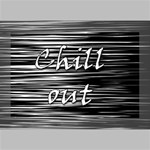 Black an white  Chill out  Deluxe Canvas 18  x 12   18  x 12  x 1.5  Stretched Canvas
