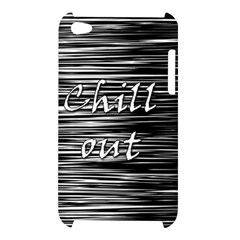 Black an white  Chill out  Apple iPod Touch 4