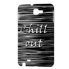 Black an white  Chill out  Samsung Galaxy Note 1 Hardshell Case