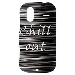 Black an white  Chill out  HTC Amaze 4G Hardshell Case